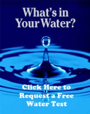 Click Here to Request a Free Water Test